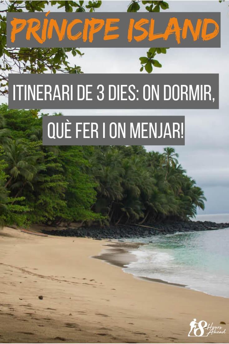 Illa Príncipe - itinerari de 3 dies: on dormir, què fer i on menjar