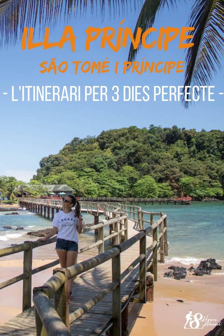 Illa Príncipe l'itinerari per 3 dies perfecte