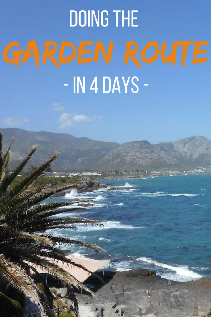 Doing the Garden Route in 4 days