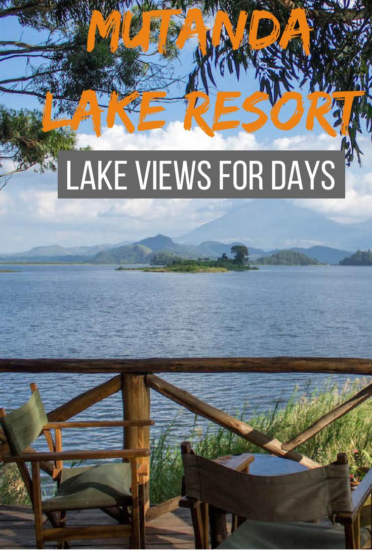 Mutanda Lake Resort lake views for days