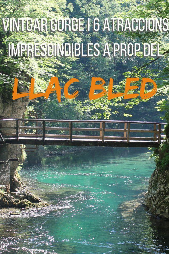 Vintgar gorge i 6 atraccions imprescindibles a prop del llac Bled