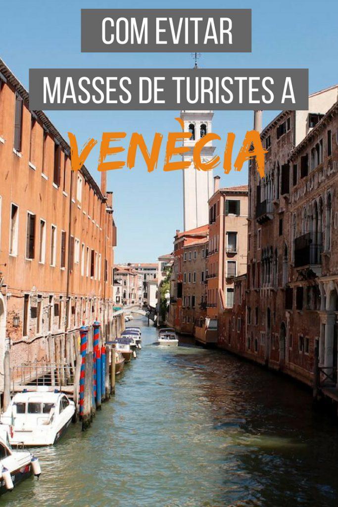 Com evitar masses de turistes a Venècia