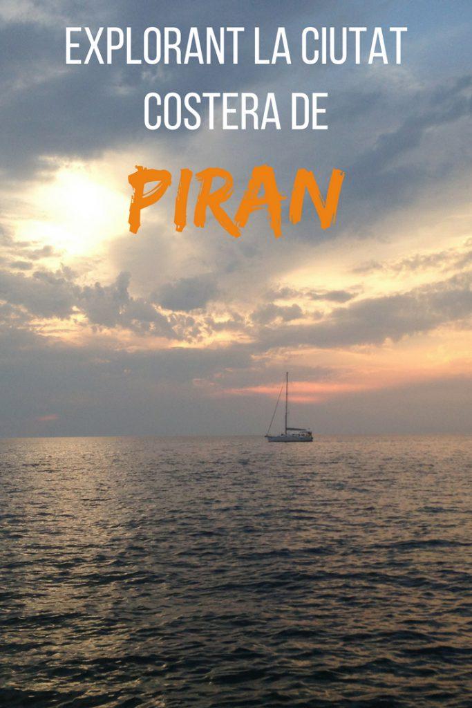 Explorant la ciutat portuaria de piran