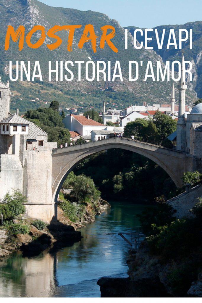 Mostar i Cevapi: una història d'amor