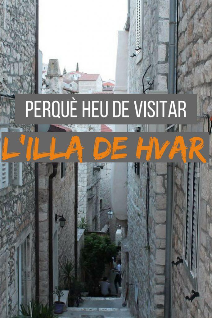 Perquè heu de visitar l'illa de Hvar