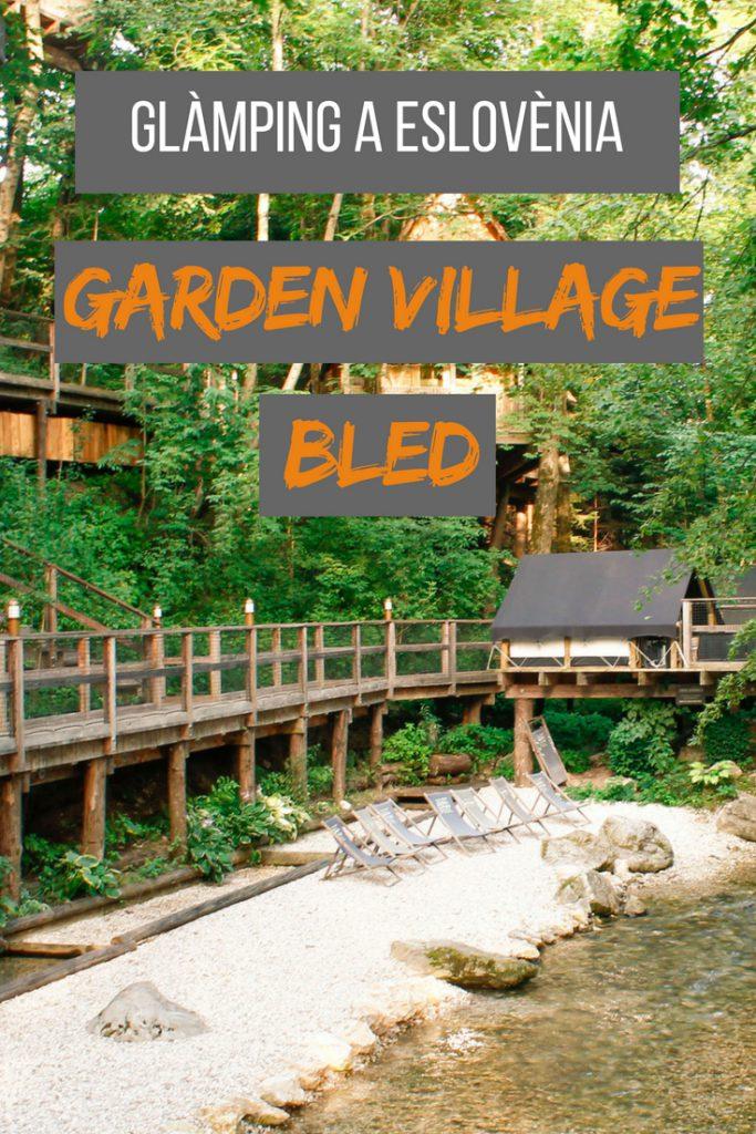 Glàmping a Eslovènia: Garden Village Bled