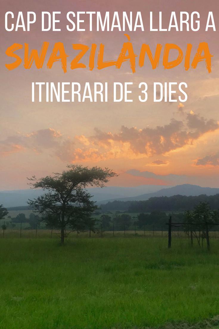 Cap de setmana llarg a Swazilàndia itinerari de 3 dies