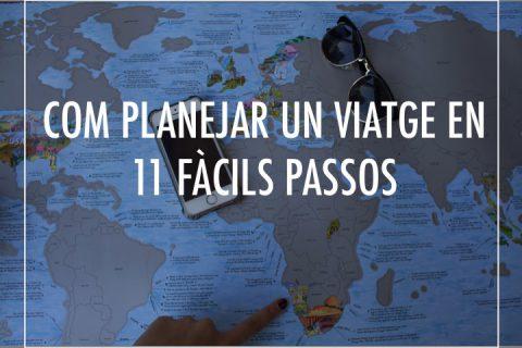 Com planejar un viatge en 11 fàcils passos