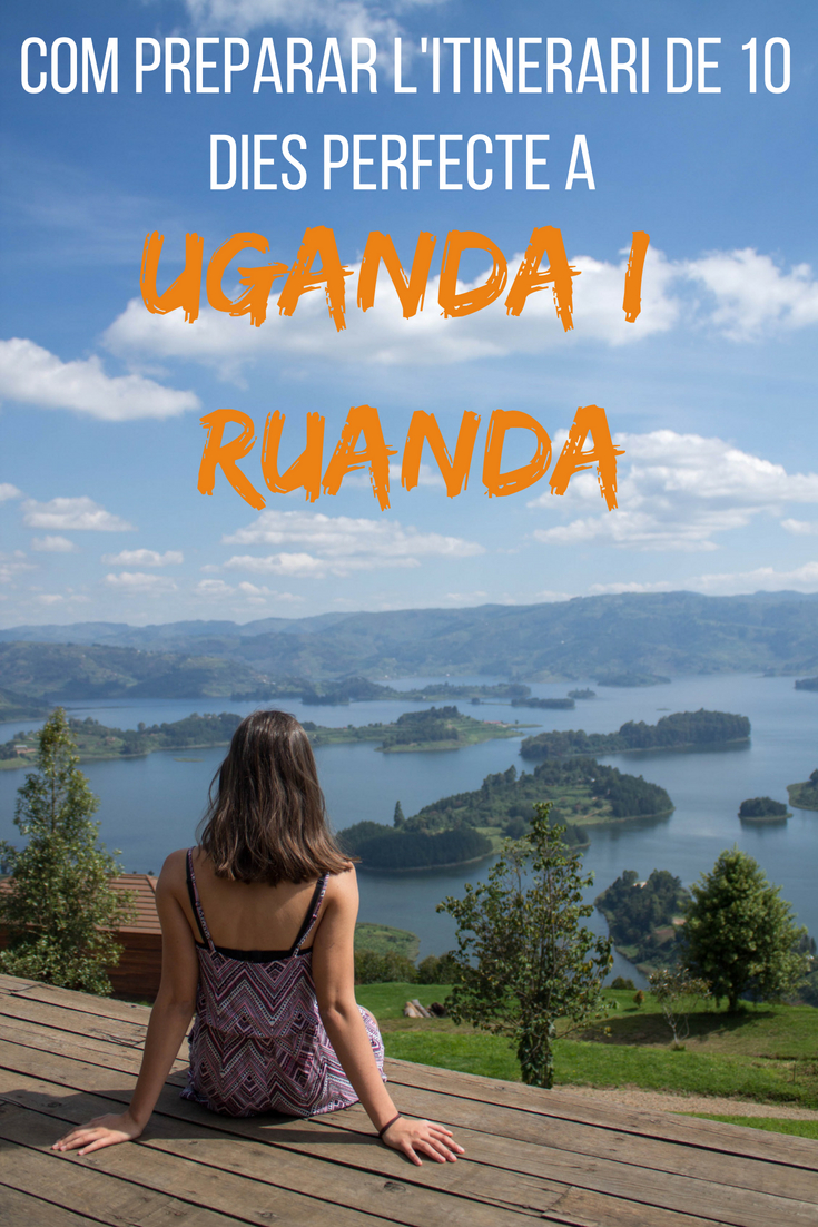 Com preparar l'itinerari de 10 dies perfecte a Uganda i Ruanda