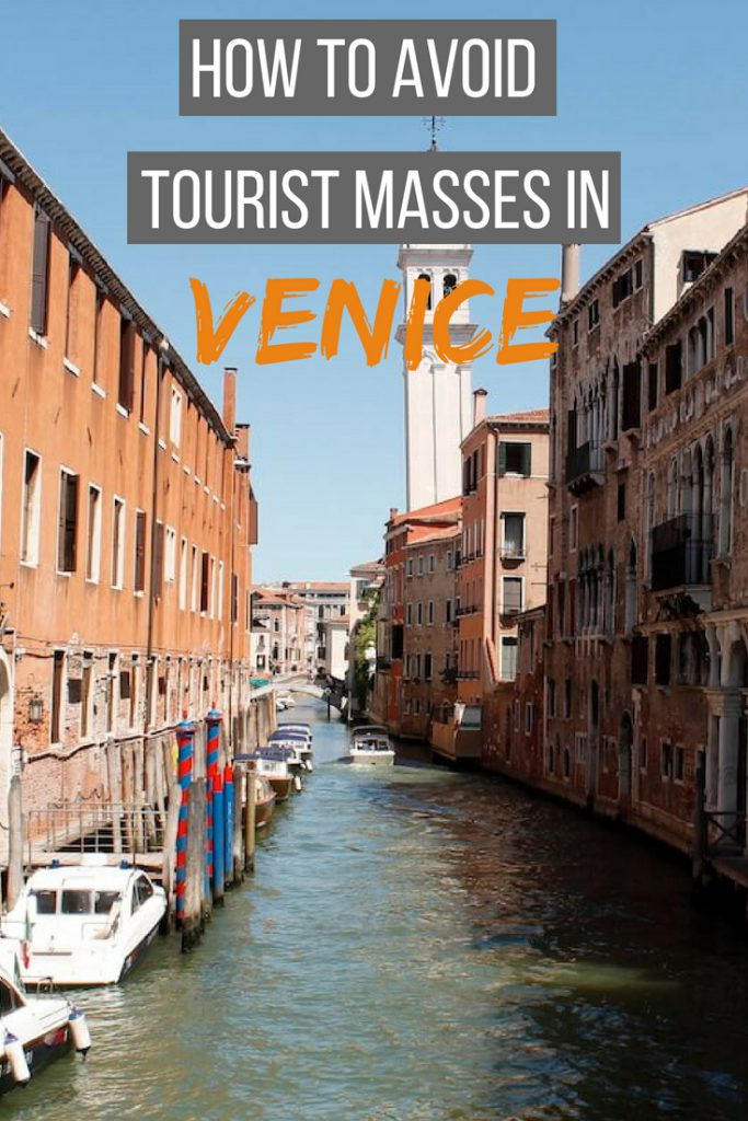 How to avoid tourist masses in Venice