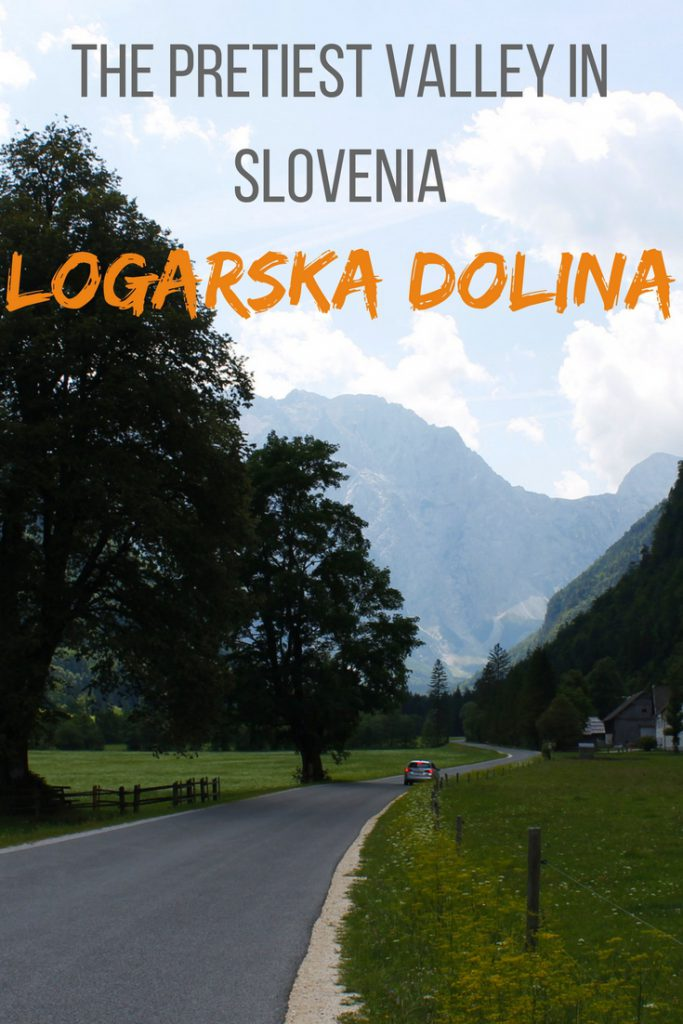 The prettiest valley in Slovenia Logarska Dolina