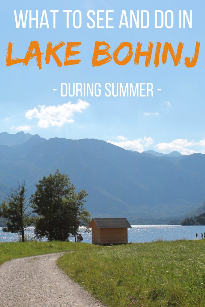 What to see and do in Lake Bohinj during summer