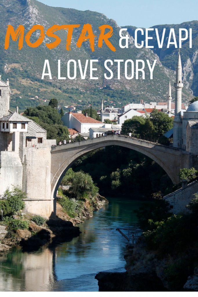 Mostar & Cevapi: a love story