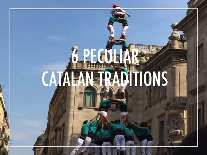 6 peculiar Catalan traditions