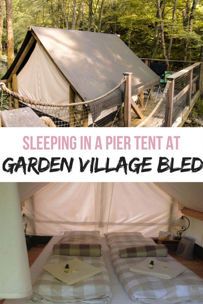 Sleeping in pier tents at Garden Village Bled