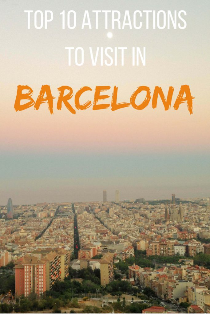 Top 10 attractions to visit in Barcelona