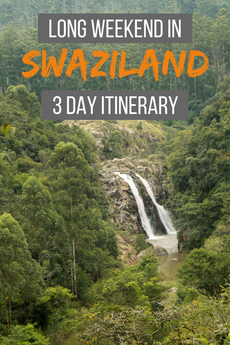 Long weekend in Swaziland: 3 day itinerary