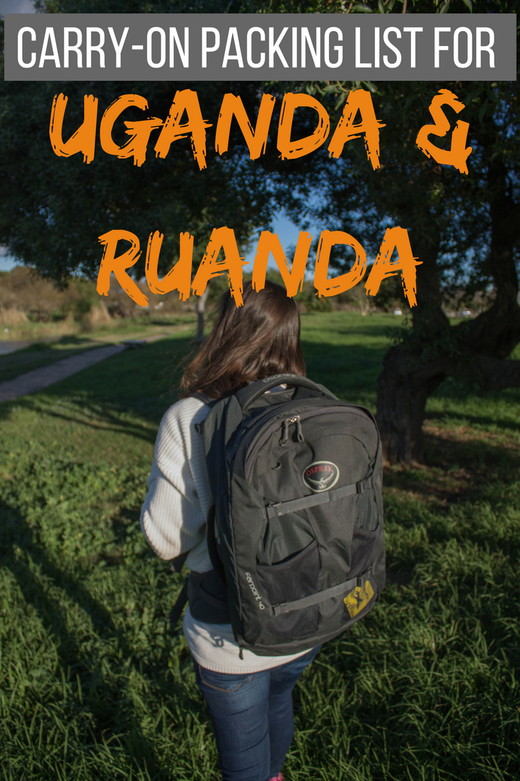 Carry-on packing list for Uganda and Rwanda