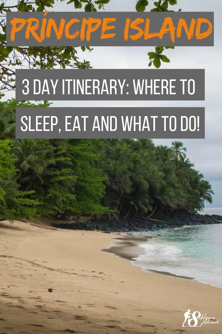 Príncipe island - 3 day itinerary: where to sleep, eat and what to do