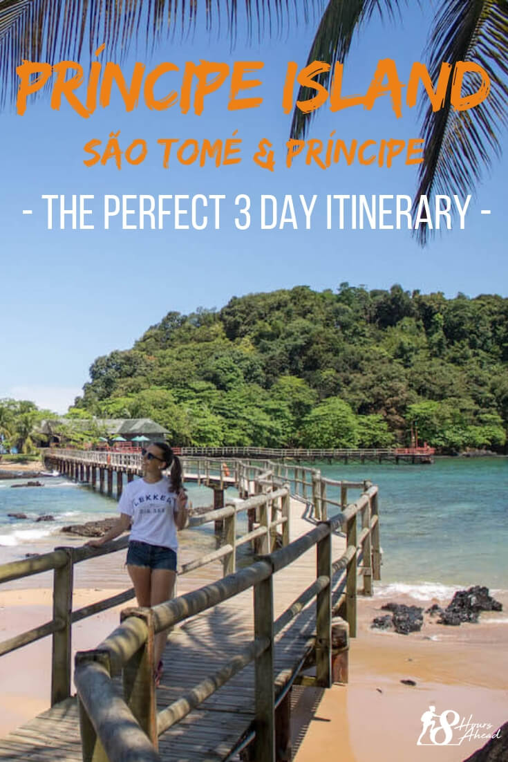 Príncipe island - the perfect 3 day itinerary: