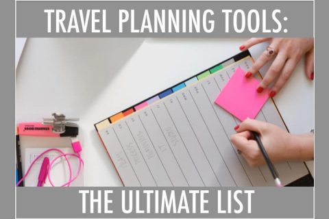 TRAVEL PLANNING TOOLS ULTIMATE LIST