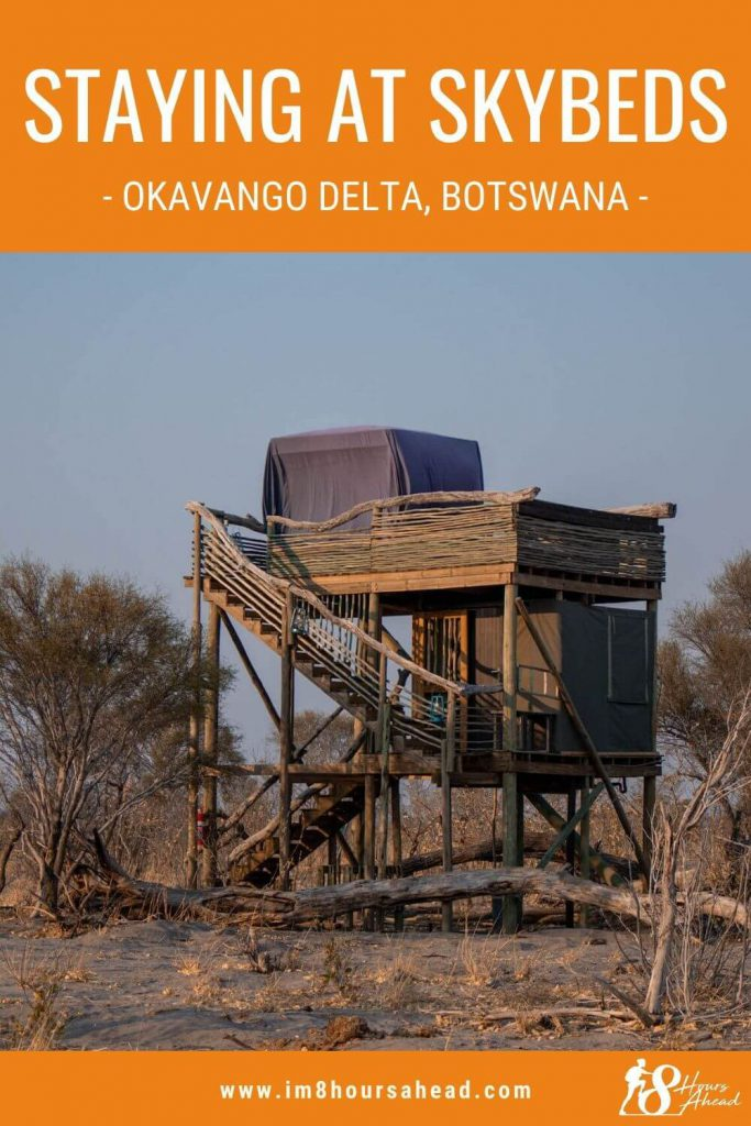 Staying at Skybeds, Botswana