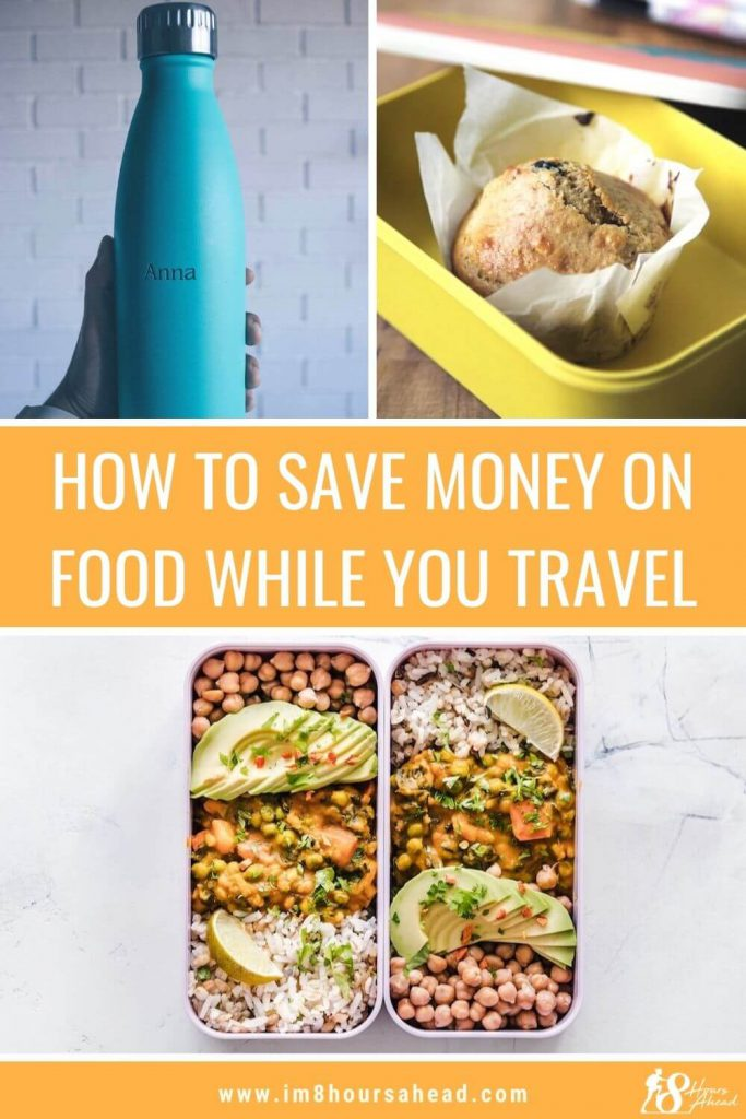 How to save money on food while you travel: the actionable list